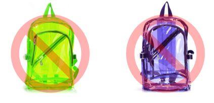 Colored transparent backpacks are not allowed